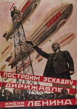 Let Us Build a Dirigible Fleet in Lenin's Name, 1931, by Georgii Kibardin